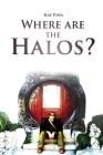 Where Are the Halos? Cover Image