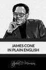 James Cone in Plain English Cover Image