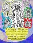 Alebrijes Mágicos Arte Folklórico de Pueblos Méxicanos Artesanias Fantásticas con Animales Imaginarios Cultura Bella Educativa Mexicana Libro de Color Cover Image