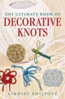 The Ultimate Book of Decorative Knots Cover Image