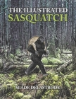 The Illustrated Sasquatch Cover Image