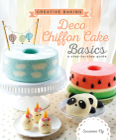 Creative Baking: Deco Chiffon Cake Basics Cover Image