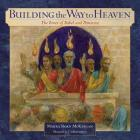 Building the Way to Heaven: The Tower of Babel and Pentecost Cover Image