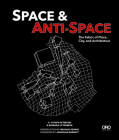 Space and Anti-Space: The Fabric of Place, City and Architecture Cover Image