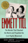 Emmett Till: The Murder That Shocked the World and Propelled the Civil Rights Movement (Race) Cover Image