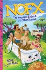 NOFX: The Hepatitis Bathtub and Other Stories Cover Image