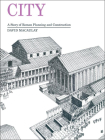 City: A Story of Roman Planning and Construction: A Story of Roman Planning Andconstruction Cover Image