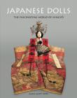 Japanese Dolls: The Fascinating World of Ningyo Cover Image