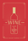 The Essential Wine Book: A Modern Guide to the Changing World of Wine Cover Image
