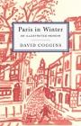 Paris in Winter: An Illustrated Memoir Cover Image