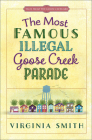 The Most Famous Illegal Goose Creek Parade, 1 (Tales from the Goose Creek B&B #1) Cover Image