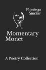 Momentary Monet Cover Image