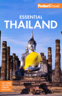 Fodor's Essential Thailand: With Cambodia & Laos (Full-Color Travel Guide) Cover Image