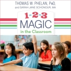 1-2-3 Magic in the Classroom: Effective Discipline for Pre-K Through Grade 8, 2nd Edition Cover Image