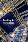 Fouling in Refineries Cover Image