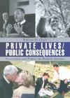 Private Lives/Public Consequences: Personality and Politics in Modern America Cover Image