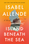 Island Beneath the Sea: A Novel Cover Image