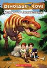 Dinosaur Cove #1: Attack of the Tyrannosaurus Cover Image