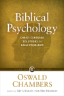 Biblical Psychology: Christ-Centered Solutions for Daily Problems (Signature Collection) Cover Image