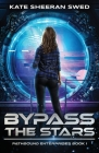 Bypass the Stars Cover Image
