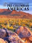 Living and Working in the Pre-Columbian Americas (Back in Time) Cover Image