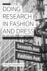Doing Research in Fashion and Dress: An Introduction to Qualitative Methods Cover Image
