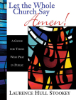 Let the Whole Church Say Amen!: A Guide for Those Who Pray in Public Cover Image