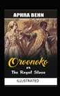 Oroonoko: or, the Royal Slave Illustrated Cover Image