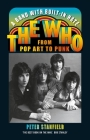 A Band with Built-In Hate: The Who from Pop Art to Punk Cover Image