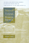 Temples and Towns in Roman Iberia: The Social and Architectural Dynamics of Sanctuary Designs, from the Third Century B.C. to the Third Century A.D. Cover Image