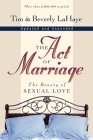 The Act of Marriage: The Beauty of Sexual Love Cover Image