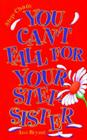 You Can't Fall for Your Step-Sister Cover Image
