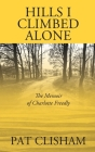 Hills I Climbed Alone: The Memoir of Charlotte Freedly Cover Image