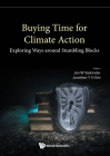 Buying Time for Climate Action - Exploring Ways Around Stumbling Blocks Cover Image