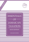 Essentials of Jamaican Taxation Sixth Edition Cover Image