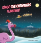 Ringo the Christmas Flamingo Cover Image