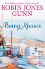 Being Known: A Novel (Haven Makers #2) Cover Image