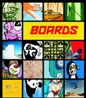 Boards: The Art and Design of the Skateboard Cover Image