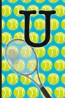 U: Tennis Monogram Initial Notebook for boys Letter U - 6
