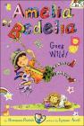 Amelia Bedelia Goes Wild! (Amelia Bedelia Chapter Books #4) Cover Image