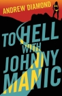 To Hell with Johnny Manic Cover Image