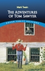 The Adventures of Tom Sawyer (Dover Thrift Editions) Cover Image