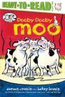Dooby Dooby Moo (Ready-To-Read: Level 2) Cover Image