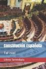 Constitución Española: Tal cual Cover Image