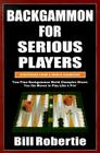 Backgammon for Serious Players: Strategies from the World Champion! Cover Image