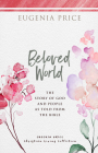 Beloved World: The Story of God and People as Told from the Bible Cover Image
