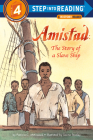 Amistad: The Story of a Slave Ship (Step into Reading) Cover Image