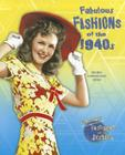 Fabulous Fashions of the 1940s (Fabulous Fashions of the Decades) Cover Image
