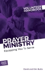 Prayer Ministry Volunteer Handbook: Equipping You to Serve Cover Image