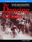 The Dancing Chain: History and Development of the Derailleur Bicycle (Cycling Resources) Cover Image